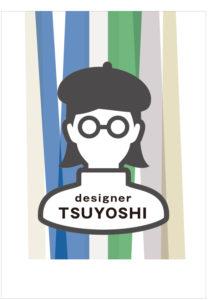 デザイナー TSUYOSHI