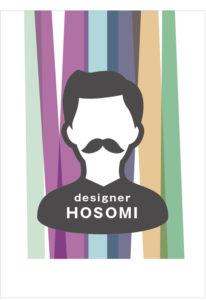デザイナー HOSOMI